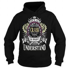 Cool CRASS  Its a CRASS Thing You Wouldnt Understand  T Shirt Hoodie Hoodies YearName Birthday T shirts