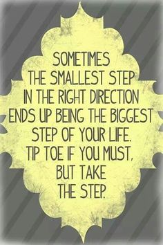 Even a small step is better than doing nothing