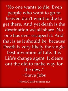 Job Quotes, Agent Of Change, Steve Jobs, Meaningful Words, Great Quotes, Philosophy, Death, Heaven, How To Get