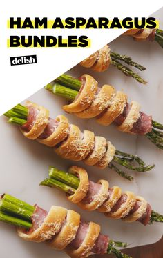 These Ham Asparagus Bundles Are The Perfect Spring Appetizer!Delish