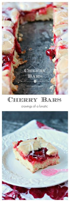 Cherry Bars   cravingsofalunatic.com   Incredibly easy to make and absolutely scrumptious. These bars will be a real hit with all your friends and family!