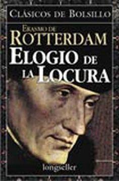 Erasmo de Rotterdam, ELOGIO DE LA LOCURA