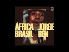 Jorge Ben   Africa Brasil 1976