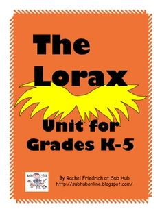 Free The Lorax K-5 Unit