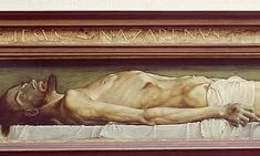 Hans Holbein, The Body of the Dead Christ, Basle Jesus Christ Painting, Jesus Art, Religious People, Religious Art, Hans Holbein The Younger, John Berger, Life After Death, Biblical Art, Holy Week