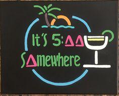 """It's 5:00 Somewhere"" #sorority #canvas #tridelta #little"