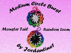 Medium Circle Burst Charm - Monster Tail or Rainbow Loom tutorial by Rainbow Loom Earrings, Rainbow Loom Bands, Rainbow Loom Charms, Rainbow Loom Tutorials, Rainbow Loom Creations, Loom Band Bracelets, Rubber Band Bracelet, Love Rainbow, Over The Rainbow