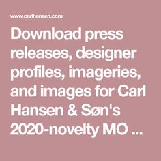 Download press releases, designer profiles, imageries, and images for Carl Hansen & Søn's 2020-novelty MO Series by Mads Odgård Press Release, Lamps, Profile, Image, Design, Bulbs, User Profile, Lightbulbs
