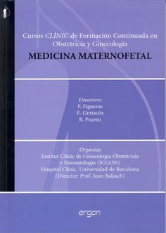 CURSOS CLINIC DE FORMACION CONTINUADA EN OBSTETRICIA Y GINECOLOGIA MEDICINA MATERNOFETAL