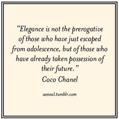 Elegance as told by Coco Chanel