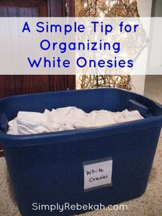 A Simple Tip for Organizing White Onesies- Some brands run small. Some run big. This method simplifies all of that!