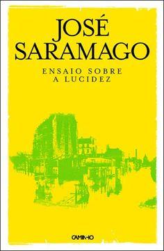 2c83b1038 José Saramago - Ensaio sobre a Lucidez Ensaio Sobre A Lucidez, Literatura  Brasileira, Leitura