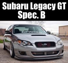 Subaru Made Only 500 Of These Legacy Gt Spec B Sedans 250hp 0 60 Mph In 5 3 Seconds This Has Been Found To Have Better Suspension