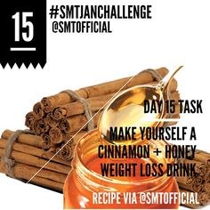 Day 15 Task | Make Yourself This Cinnamon + Honey Weight Loss Drink