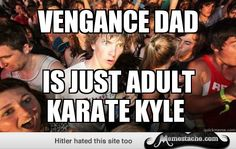 Sudden Clarity Clarence: vengance dad...
