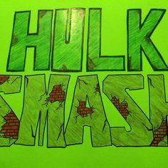 Poster I made for D's hulk smash station!