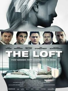2014 The Loft (Karl Urban, James Marsden, and Wentworth Miller). Great Movies, New Movies, Movies To Watch, Movies Online, Movies And Tv Shows, 2015 Movies, The Loft Movie, Tv Movie, Movie List