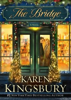 The Bridge - This was just an O.K. book for me and not really a Christmas theme.