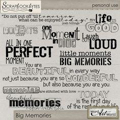 Big Memories :: Word Art/Quotes