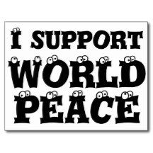 I SUPPORT WORLD PEACE Post Card http://www.zazzle.com/i_support_world_peace_postcard_post_card-239304500842134700