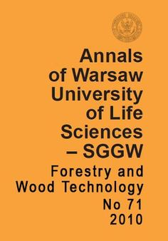 Annals of Warsaw University of Life Sciences - SGGW, Series: Forestry and Wood Technology  http://annals-wuls.sggw.pl/?q=node/245