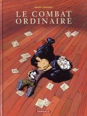 Manu Larcenet - Combat ordinaire (Le)  Le combat ordinaire