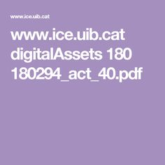www.ice.uib.cat digitalAssets 180 180294_act_40.pdf
