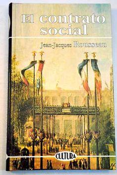 El contrato social o Principios de derecho político / Jean-Jacques Rousseau ; traducción, Jorge Carrier Vélez ; prólogo y presentación, Francesc Ll. Cardona