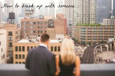 How to break up with you boyfriend and 4 tips for your breakup #CaughtKissing
