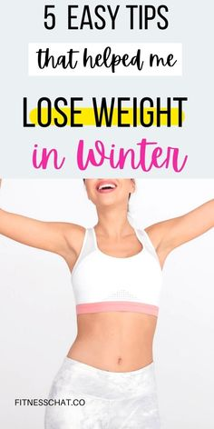 Are you looking for easy weight loss tips to help you burn fat this winter? I'm sure you have heard that Summer bodies are made in winter! Discover 5 easy weight loss tips that helped me avoid winter weight gain and lose weight the healthy way.