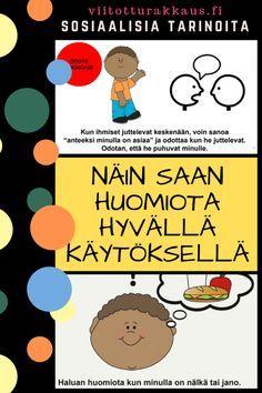 Näin saan huomiota hyvällä käytöksellä - Viitottu Rakkaus Finnish Language, Occupational Therapy, Pre School, Special Education, Parenting Hacks, Presentation, Classroom, Teacher, Student