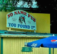 """Bahama Bob's Rumstyles: No Name Pub """"A Nice Place if You Can Find It"""""""
