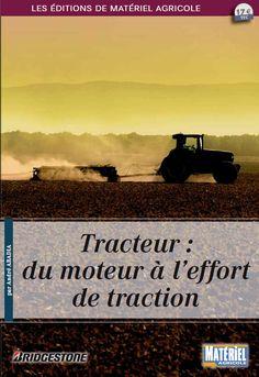 Tracteur : du moteur à l'effort de traction / André Abadia. Matériel agricole, imp. 2014
