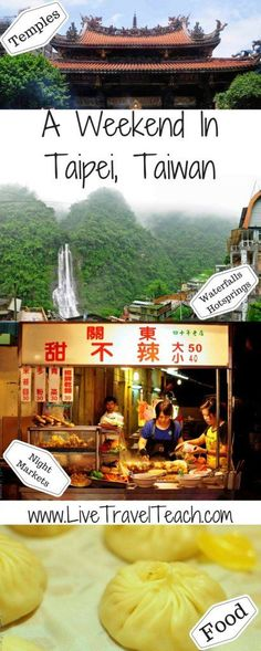 So many great things to do with a weekend in #Taipei, #Taiwan.  Waterfalls, Hot Springs, Night Markets, delicious food and more!  #Asia #Travel livetravelteach.com/