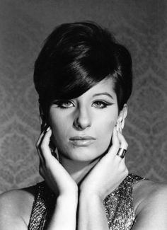 Barbra Streisand, she is my inspiration, she didn't let her looks hold her back and neither will I