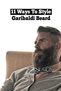 The Garibaldi beard is an aggressive and mature beard style.Here are the 14 looks that will suit the Garibaldi Beard the right way. Mens Fashion Blog, Best Mens Fashion, Look Fashion, Fashion Tips, Beard Styles For Men, Hair And Beard Styles, Straight Razor Shaving, Perfect Beard, Its A Mans World