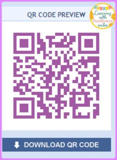 Learning with Sunflower Smiles: Using QR codes in the classroom