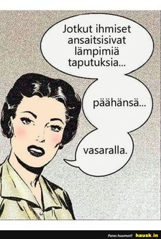 Retro Humor, Finland, Sarcasm, Beautiful Pictures, Funny Pictures, Funny Memes, Lol, Thoughts, Words