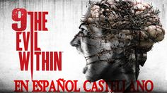 The evil within let's play español | MUJER ARAÑA | capitulo·9 #Games