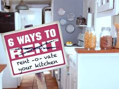 6 Ways To Rent-o-vate Your Kitchen (if you're renting and can't make major changes)