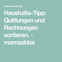 Haushalts-Tipp: Quittungen und Rechnungen sortieren. - mamaabba
