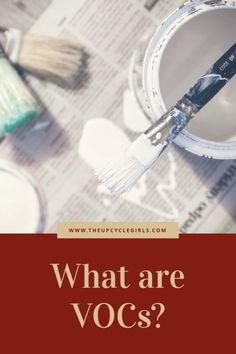 """What does """"Low VOC"""" Mean? - We explain LOW or NO VOCs and how to protect yourself and home Paint Companies, Non Toxic Paint, Shades Of White, Recycled Furniture, Furniture Makeover, Coats, Wood, Girls, Painting"""