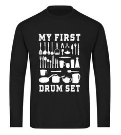 My First Drum Set | Teezily | BEWARE about bad copies from Asia! #drummer #drumming #drummerclothing #drummeroutfit #drummershirts #drummergifts Drummer T Shirts, Drummer Gifts, Drumline Shirts, Percussion, Boyfriend Gifts, Drums, Asia, Tee Shirts, Band