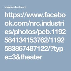 https://www.facebook.com/nrc.industries/photos/pcb.1192584134153762/1192583867487122/?type=3&theater