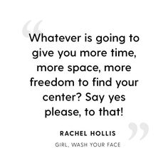 Rachel Hollis is on fire! We can only be who we are today because of what we went through. Go grab her book, girl wash your face! Girl Quotes, Me Quotes, Motivational Quotes, Inspirational Quotes, Qoutes, Mama Bear Quotes, Inspiring Sayings, Monday Quotes, Prayer Quotes