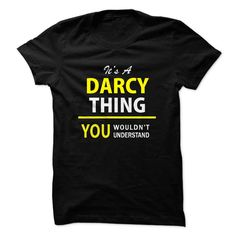 Its a DARCY thing, you wo... #Personalized #Tshirt #nameTshirt