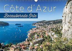 CÔTE D'AZUR Bezaubernde Orte (Wandkalender 2017 DIN A3 qu... https://www.amazon.de/dp/366546238X/ref=cm_sw_r_pi_dp_x_3FwqybRX3YF0W #Kalender #Wandkalender #2017 #Kalender2017 #Reise #dekorativ #Planer #Monatskalender #Riviera #Frankreich #Südfrankreich #Küste #CotedAzur