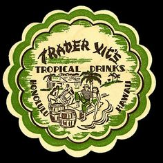 drink coaster from Trader Vic's - Honolulu, Hawaii