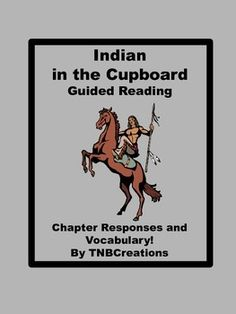 The Indian in the Cupboard Printable Comprehension Quizzes