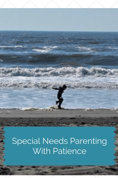 Special Needs Parenting With Patience